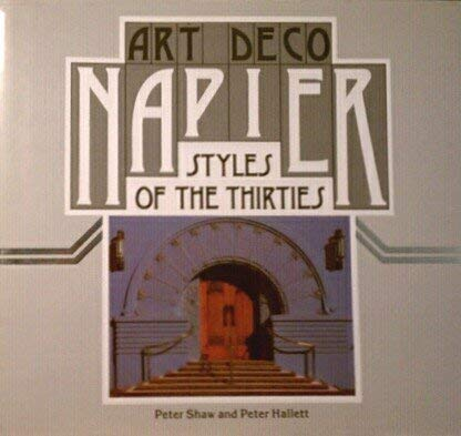9780474002519: Art deco Napier: Styles of the thirties