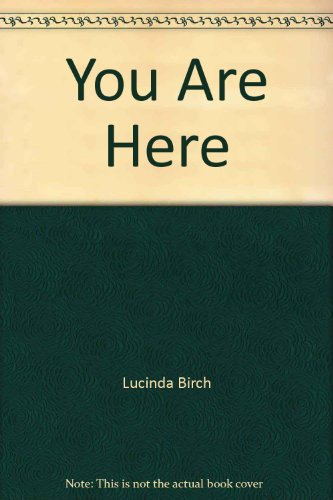 You Are Here: Lucinda Birch