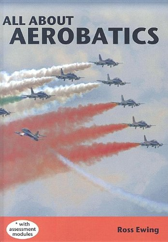 9780476014817: All About Aerobatics