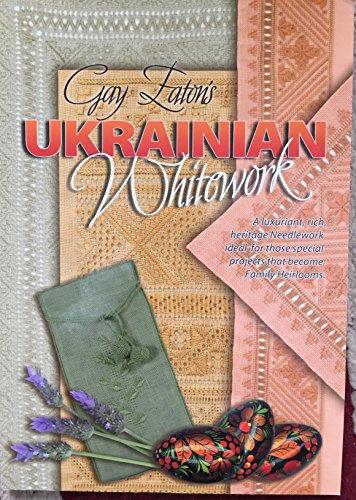 Ukrainian Whitework: Gay Eaton