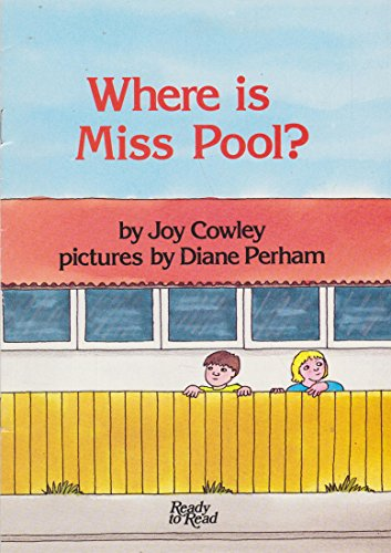 Where is Miss Pool? (Ready to Read): Joy Cowley