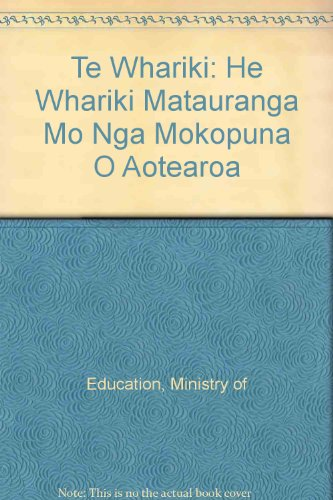 9780478029802: Te Whariki: He Whariki Matauranga Mo Nga Mokopuna O Aotearoa