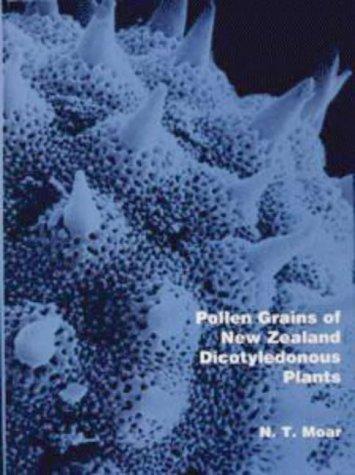 9780478045000: Pollen Grains of New Zealand Dicotyledonous Plants