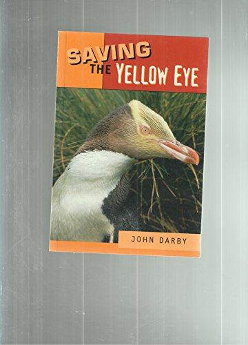 9780478229141: Saving the Yellow Eye (Penguin)