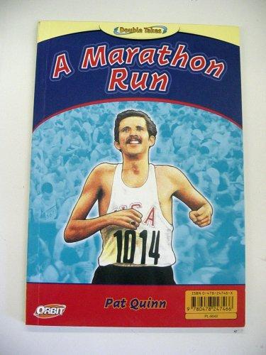 Double Takes: A Marathon Run & the: Pat Quinn; David