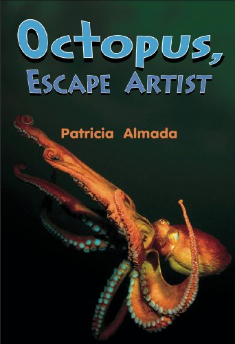 Octopus Escape Artist (New Heights Guided Reading,: Patricia Almada