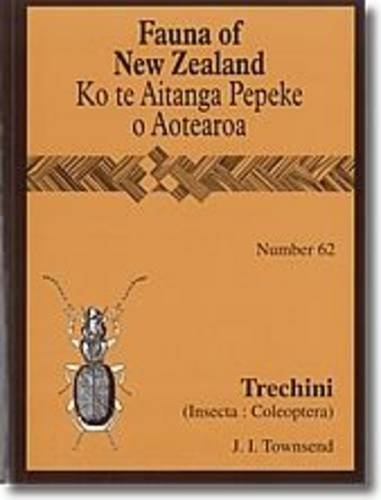 9780478347159: Trechini (Insecta: Coleoptera: Carabidae: Trechinae) (Fauna of New Zealand)
