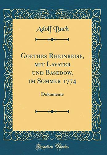 Goethes Rheinreise, Mit Lavater Und Basedow, Im: Adolf Bach