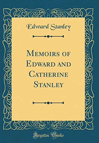 9780483106666: Memoirs of Edward and Catherine Stanley (Classic Reprint)
