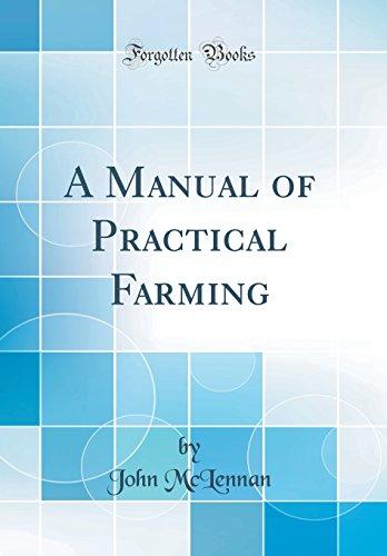 9780483153264: A Manual of Practical Farming (Classic Reprint)