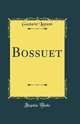 9780483248342: Bossuet (Classic Reprint) (French Edition)