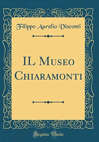 9780483353312: IL Museo Chiaramonti (Classic Reprint)