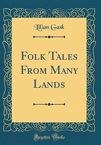 9780483358218: Folk Tales From Many Lands (Classic Reprint)