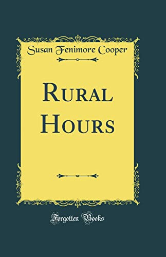 9780483506992: Rural Hours (Classic Reprint)
