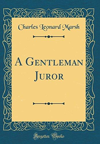 9780483625990: A Gentleman Juror (Classic Reprint)