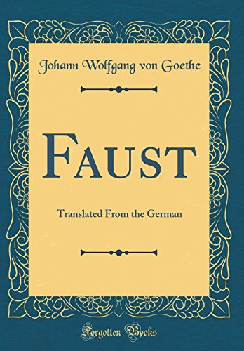 9780483944442: Faust: Translated From the German (Classic Reprint)