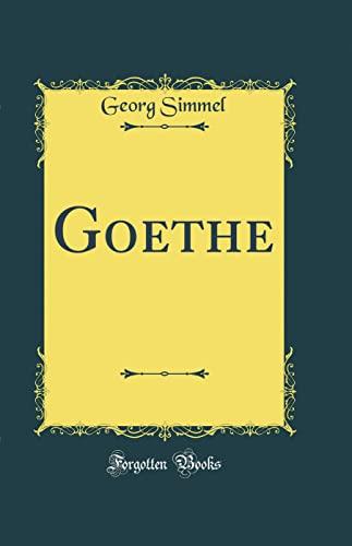 9780484074223: Goethe (Classic Reprint)