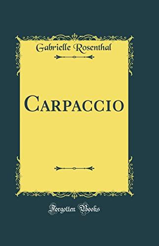 9780484476874: Carpaccio (Classic Reprint) (French Edition)