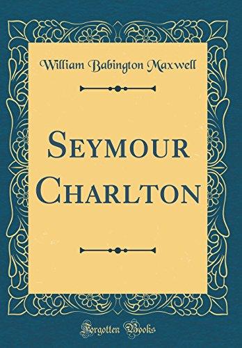 9780484604505: Seymour Charlton (Classic Reprint)
