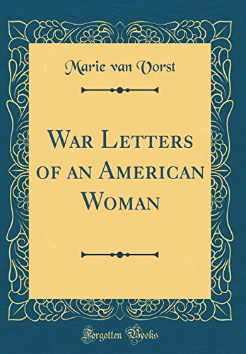 9780484883894: War Letters of an American Woman (Classic Reprint)