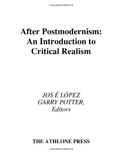 9780485004212: After Postmodernism: An Introduction to Critical Realism (Continuum Collection)