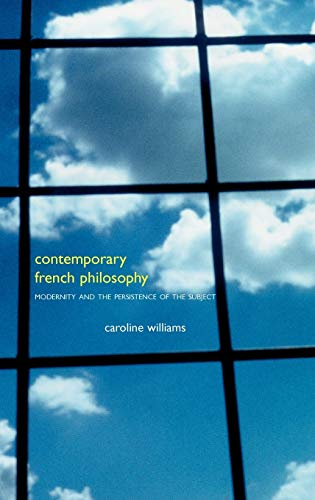 9780485004328: Contemporary French Philosophy: Modernity and the Persistence of the Subject