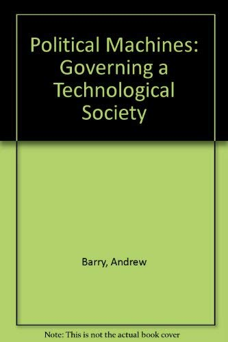 9780485004397: Political Machines: Governing a Technological Society