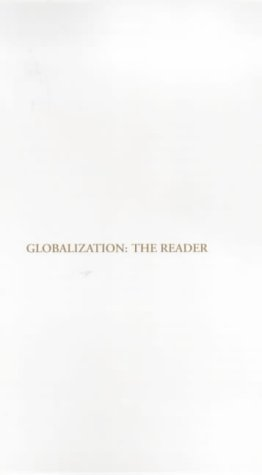 Globalization: The Reader: Beynon, John and Dunkerley, David (eds)