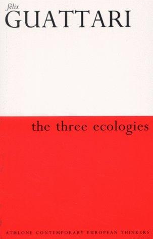 9780485006087: Three Ecologies (Athlone Contemporary European Thinkers)