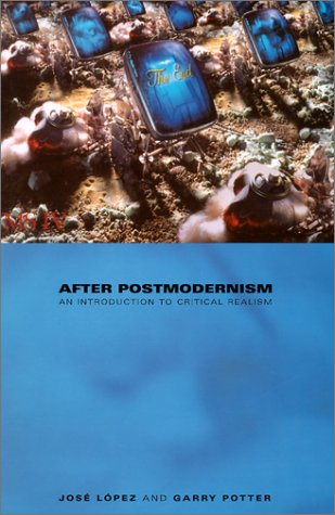 9780485006179: After Postmodernism: An Introduction to Critical Realism