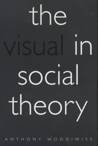 9780485006186: The Visual in Social Theory