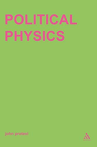 9780485006193: Political Physics: Deleuze, Derrida and the Body Politic