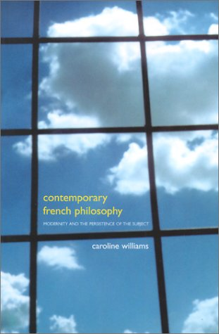 9780485006322: Contemporary French Philosophy: Modernity and the Persistence of the Subject