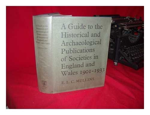 9780485110944: Guide to the Historical and Archaeological Publications of Societies in England and Wales, 1901-33
