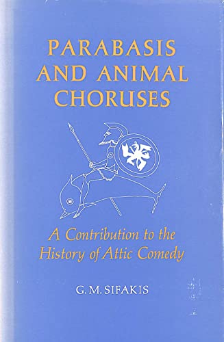 9780485111262: Parabasis and Animal Choruses