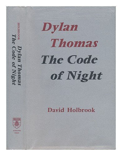 Dylan Thomas: The Code of Night