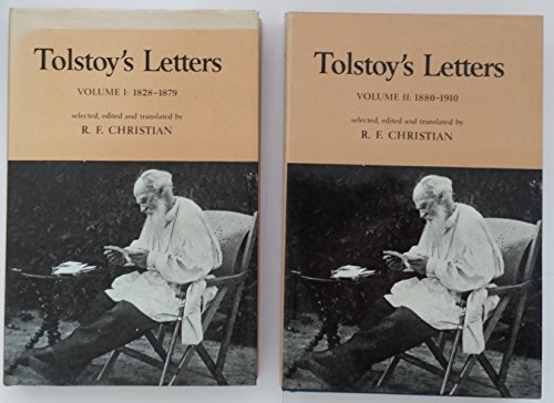 Tolstoy's Letters: Volume 1; 1828-1879 TOGETHER WITH Volume 2; 1880-1910 [TWO VOLUME SET] (BOTH H...