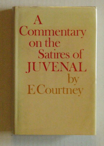 9780485111903: A Commentary on the Satires of Juvenal