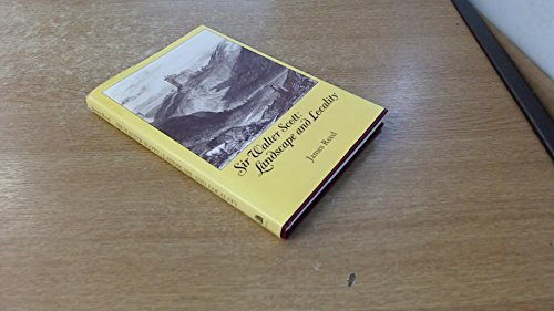 Sir Walter Scott : Landscape and Locality: Reed James