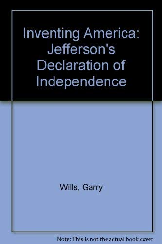 9780485112016: Inventing America: Jefferson's Declaration of Independence