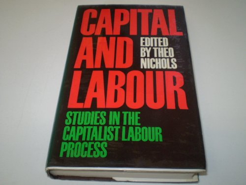 9780485112061: Capital and Labour: Studies in the Capitalist Labour Process
