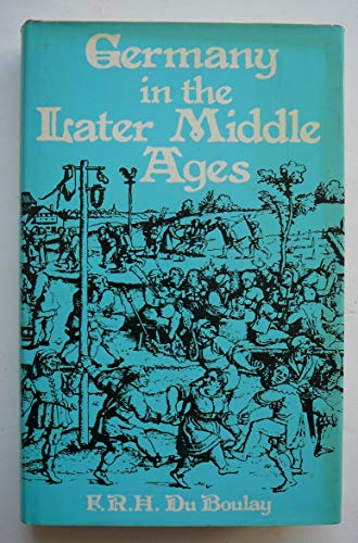 9780485112207: Germany in the Later Middle Ages