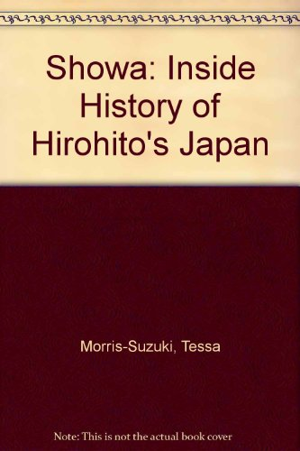 9780485112467: Showa: An Inside History of Hirohito's Japan (Bloomsbury Academic Collections: Japan)