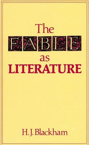 The Fable As Literature: Blackham H J