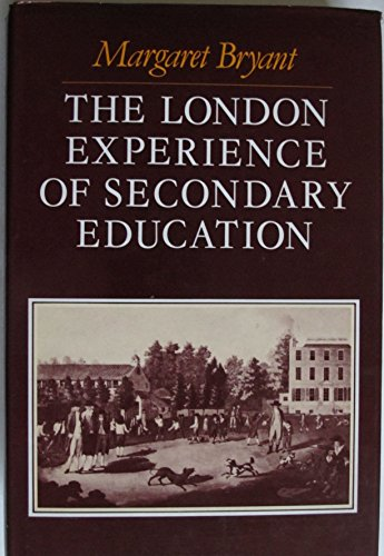 9780485113020: The London Experience of Secondary Education