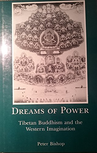 9780485113280: Dreams of Power: Tibetan Buddhism, and the Western Imagination