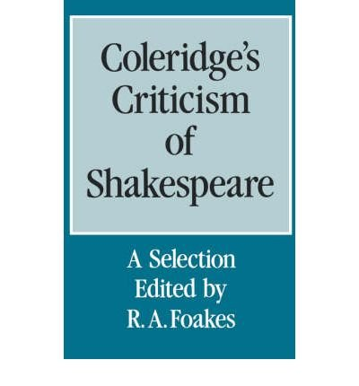 9780485113495: Coleridge's Criticism of Shakespeare: A Selection