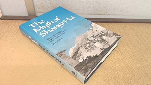 9780485113693: The Myth of Shangri-la: Tibet, Travel-writing and the Western Creation of Sacred Landscape