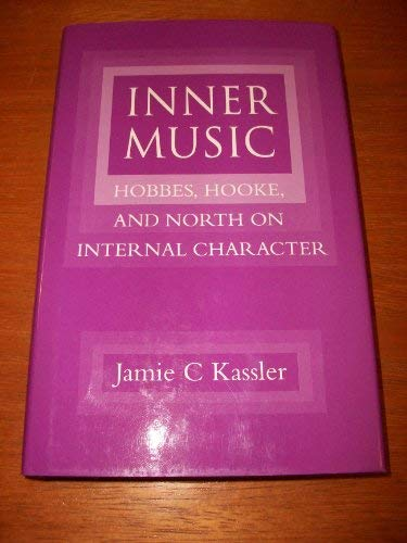9780485114072: Inner Music: Hobbes, Hooke and North on Internal Character