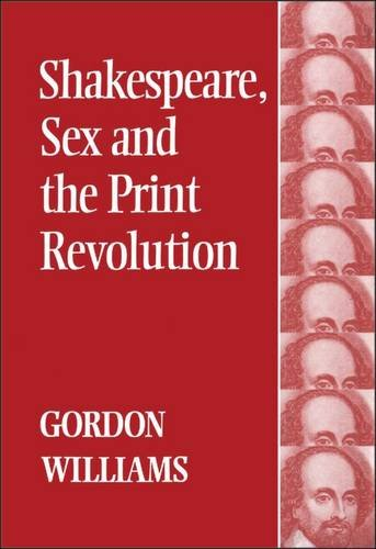 9780485114959: Shakespeare, Sex, and the Print Revolution